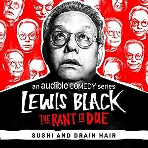 Ep. 3: Sushi and Drain Hair