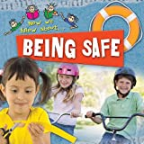 Being Safe, Mike Goldsmith and Jinny Johnson, 0778747174
