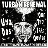 Turban Renewal: A Tribute To Sam The Sham & The Pharaohs