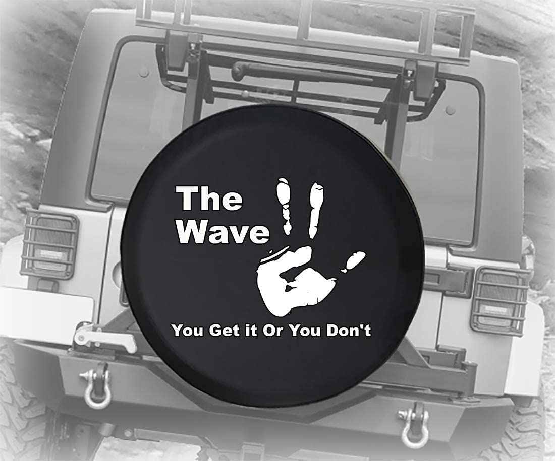 The Wave You Get it Or You Dont with Handprint 4x4 Off Road Driving Community Outdoor Summer Adventure Spare Tire Cover Camper RV Accessories Fits: Jeep Accessories 32 Inch