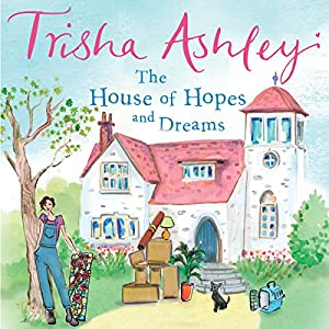 The House of Hopes and Dreams Audiobook