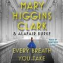 Every Breath You Take: An Under Suspicion Novel Hörbuch von Mary Higgins Clark, Alafair Burke Gesprochen von: Heather Lind