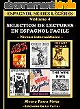 Selection de lectures en espagnol facile Volume 4 (Espagnol series légères) (Spanish Edition)