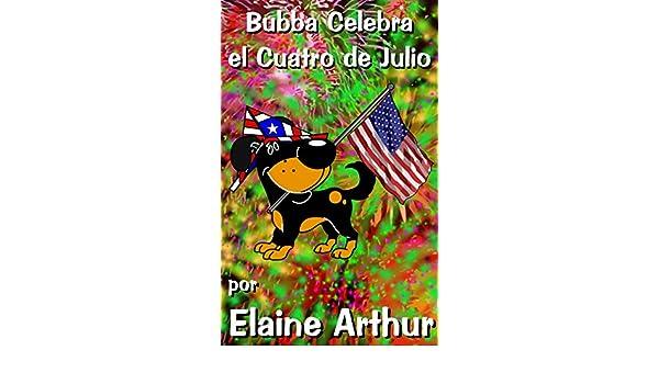 Bubba Celebra el Cuatro de Julio (Los Cachorros) (Spanish ...