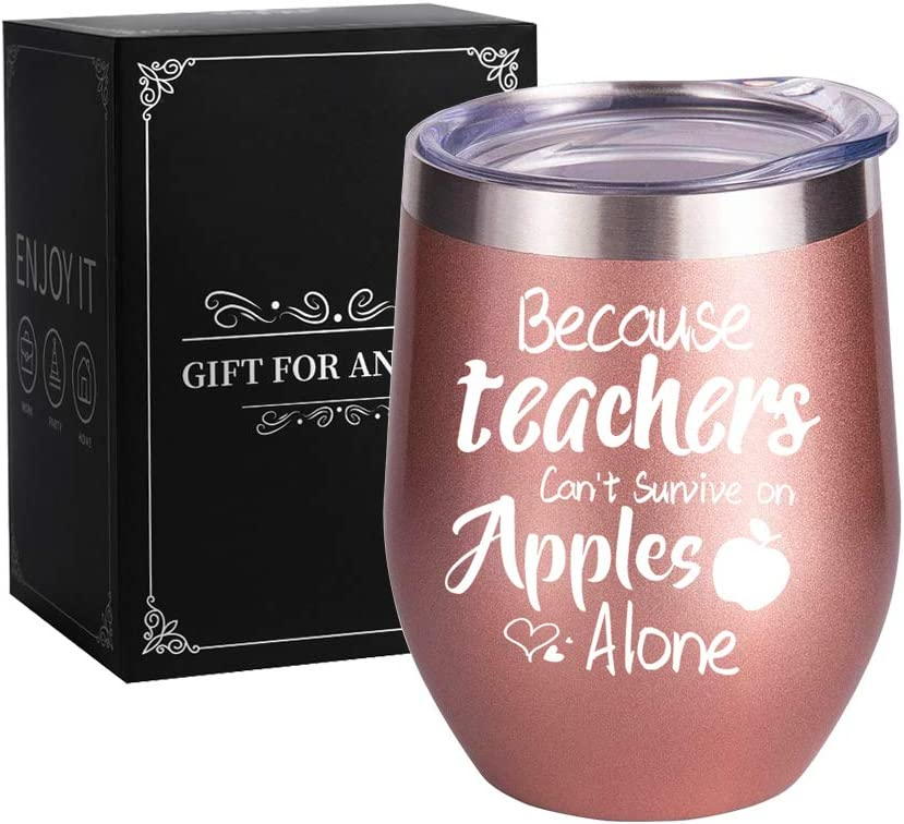 Because Teachers Can't Survive On Apples Alone, Stainless Steel Wine Tumbler, Funny Wine Tumbler, Best Teacher Gift, Best Birthday or Festival Gift for Your Teachers