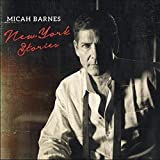 New York Stories by Micah Barnes (2016-05-04)