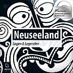 Neuseeland: Sagen und Legenden | Carolin-Therese Wolff