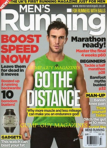 Men's Running March 2011 THE UK'S FIRST RUNNING MAGAZINE JUST FOR MEN For Runners With Balls