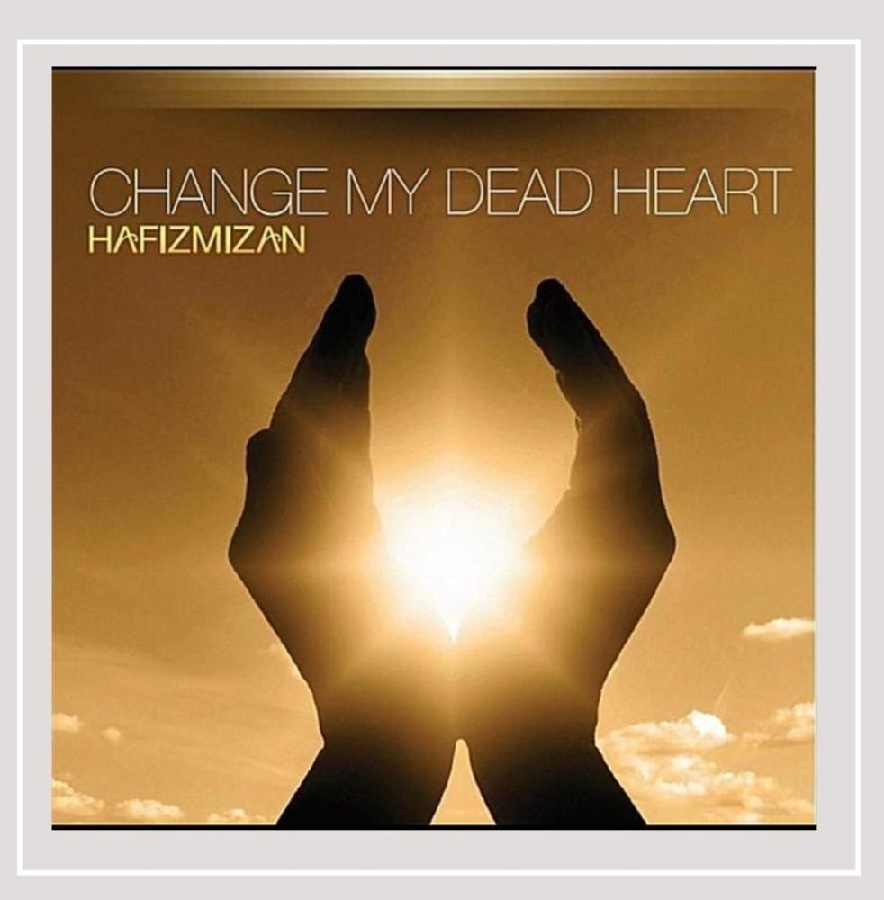 CD : Hafiz Mizan - Change My Dead Heart (CD)