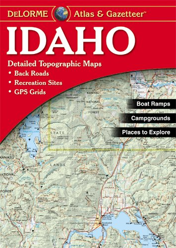 Case Atlas Travel (Idaho Atlas & Gazetteer (Delorme Atlas & Gazetteer))