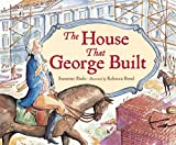 img - for The House That George Built book / textbook / text book