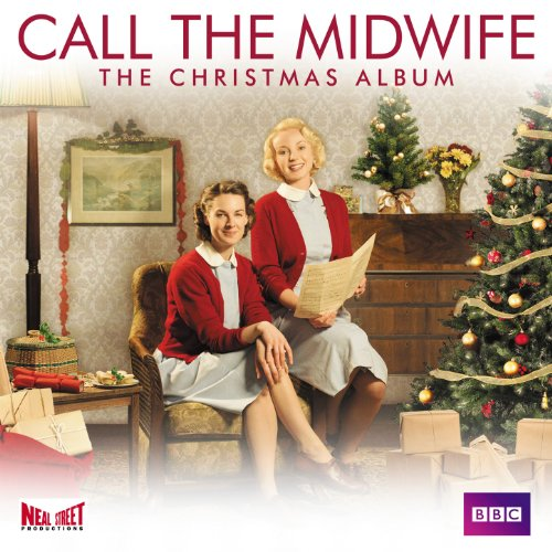 Call the Midwife - The Christm...