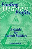 Finding Hidden Profits: A Guide for Custom Builders