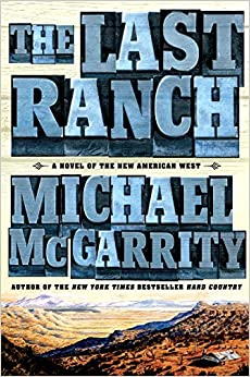 Book The Last Ranch: A Novel of the New American West (Thorndike Core)