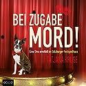 Bei Zugabe Mord!: Eine Diva ermittelt im Salzburger Festspielhaus Audiobook by Tatjana Kruse Narrated by Tatjana Kruse