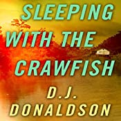 Sleeping with the Crawfish | D. J. Donaldson