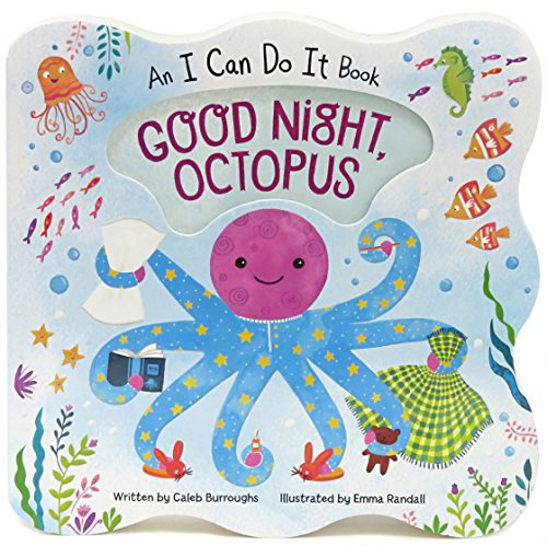 Good Night Octopus: Children's Board Book (I Can Do It)