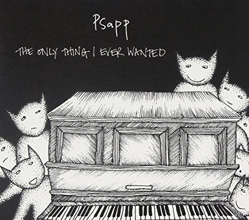 CD : Psapp - The Only Thing I Ever Wanted (CD)