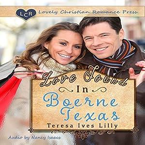 Love Found in Boerne, Texas Audiobook