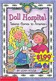 Tatiana Comes To America: An Ellis Island Story (Doll Hospital)