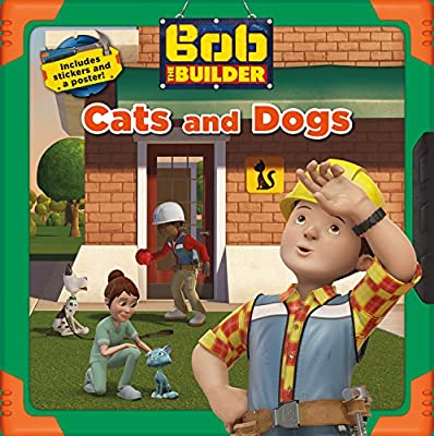 Bob the Builder: Cats and Dogs