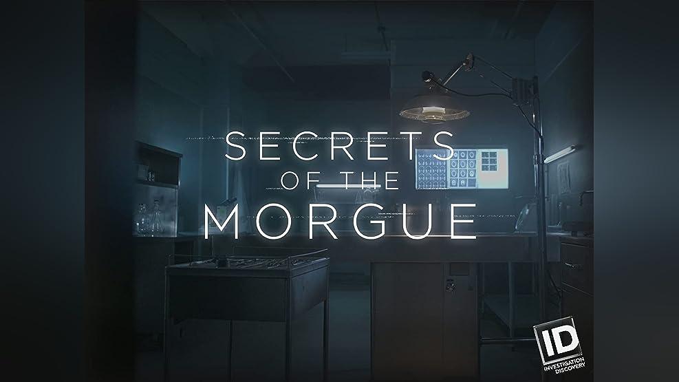 Secrets of the Morgue - Season 1