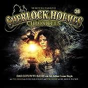 Das getupfte Band (Sherlock Holmes Chronicles 38)   James A. Brett