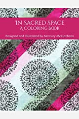 In Sacred Space: A Coloring Book Paperback