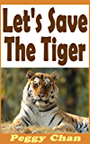 Let's Save The Tiger