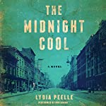 The Midnight Cool | Lydia Peelle