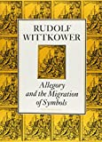 img - for Allegory and the Migration of Symbols (COLLECTED ESSAYS OF RUDOLF WITTKOWER) book / textbook / text book