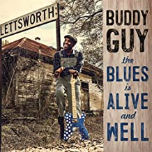 Buddy Guy - 'The Blues Is Alive And Well'