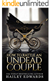 The Epilogues: Part III: How to Rattle an Undead Couple (The Beginner's Guide to Necromancy Book 9)