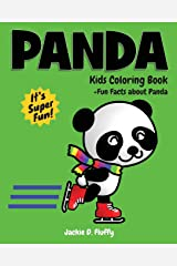 Panda Kids Coloring Book +Fun Facts about Panda: Children Activity Book for Boys & Girls Age 3-8, with 30 Super Fun Coloring Pages of Panda, The Cute ... (Cool Kids Learning Animals) (Volume 3) Paperback