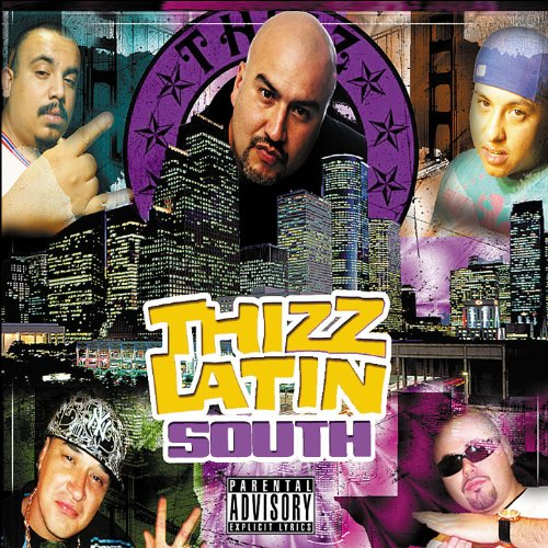 Thizz Latin South
