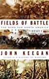 Book cover for Fields of Battle: The Wars for North America
