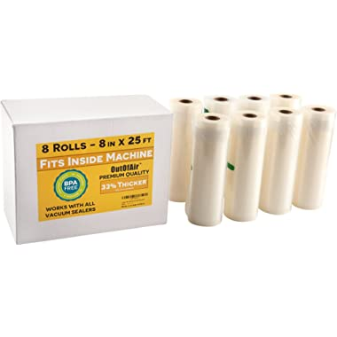 8  x 25' Rolls (Fits Inside Machine) - BULK 8 Pack (200 ft total) OutOfAir Vacuum Sealer Rolls for Foodsaver, Weston, Others 33% Thicker BPA Free FDA Approved Sous Vide Commercial Grade Bags