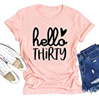 Hello Thirty Shirt Women 30th Birthday T-Shirt Funny Cute Letter Graphic Tee Short Sleeve Casual Tops