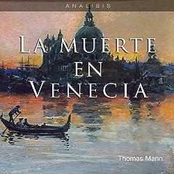 Análisis: La muerte en Venecia - Thomas Mann [Analysis: Death in Venice - Thomas Mann]