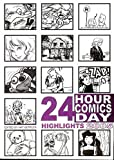 img - for 24 Hour Comics Day Highlights 2005 book / textbook / text book