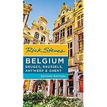 Rick Steves Belgium: Bruges, Brussels, Antwerp & Ghent