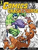 Comics Crash Course, Vincent Giarrano, 1581805330