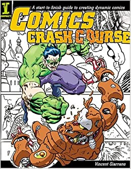 Amazoncom Comics Crash Course 0035313328879 Vincent Giarrano Books