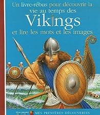 La vie au temps des Vikings par Joly