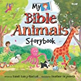 My Bible Animals Storybook, Dandi Daley Mackall, 1414383533