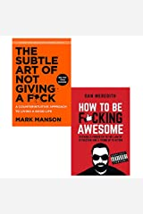 the subtle art of not giving a fuck [hardcover] and how to be fucking awesome 2 books collection set - a counterintuitive approach to living a good life Paperback