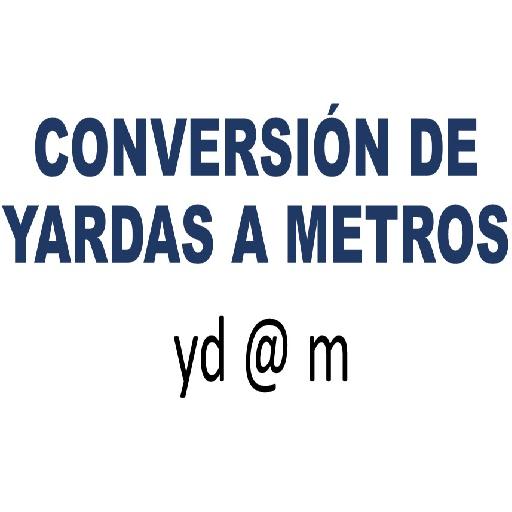 Convertidor De Yardas A Metros
