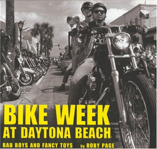 Bike Week at Daytona Beach: Bad Boys and Fancy - Stores Fl Beach Daytona In