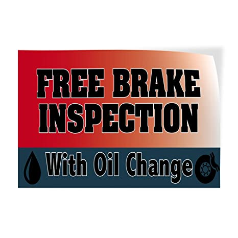 Free Brake Inspection Near Me >> Amazon Com Free Brake Inspection With Oil Change Indoor Store Sign