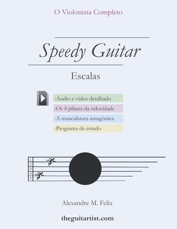 Speedy Guitar - Escalas (O Violonista Completo): Amazon.es: Felix ...